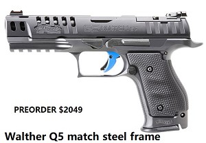 Walther Q5 Match Steel frame preorder
